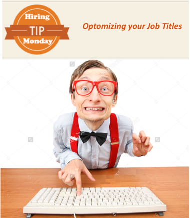 hiring-tip-monday-optomizing-job-titles